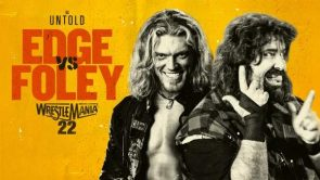 Watch-WWE-Untold-E19-Foley-Vs-Edge-Wrestlemania-22-Online-Full-Show-Free